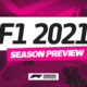 F1 2021 Preview
