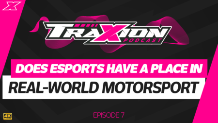 Do esports have a place in real-world motorsport? - The Traxion Podcast, episode seven