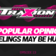 Unpopular Opinions | Traxion.GG Podcast Episode 13
