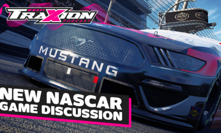 What we'd like to see in the new NASCAR game | The Traxion.GG Podcast, Season 2, Episode 8