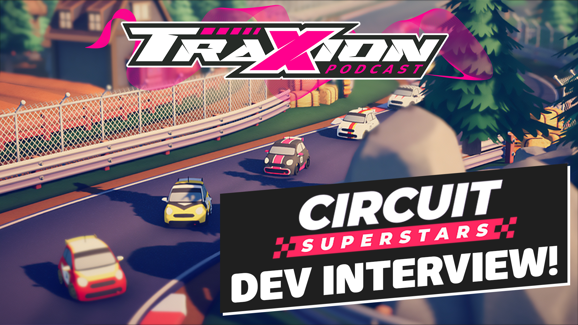 Circuit Superstars developers explain the game's origins | Traxion.GG Podcast